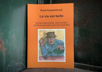 La vie est belle (Ernst Kassenbrock)